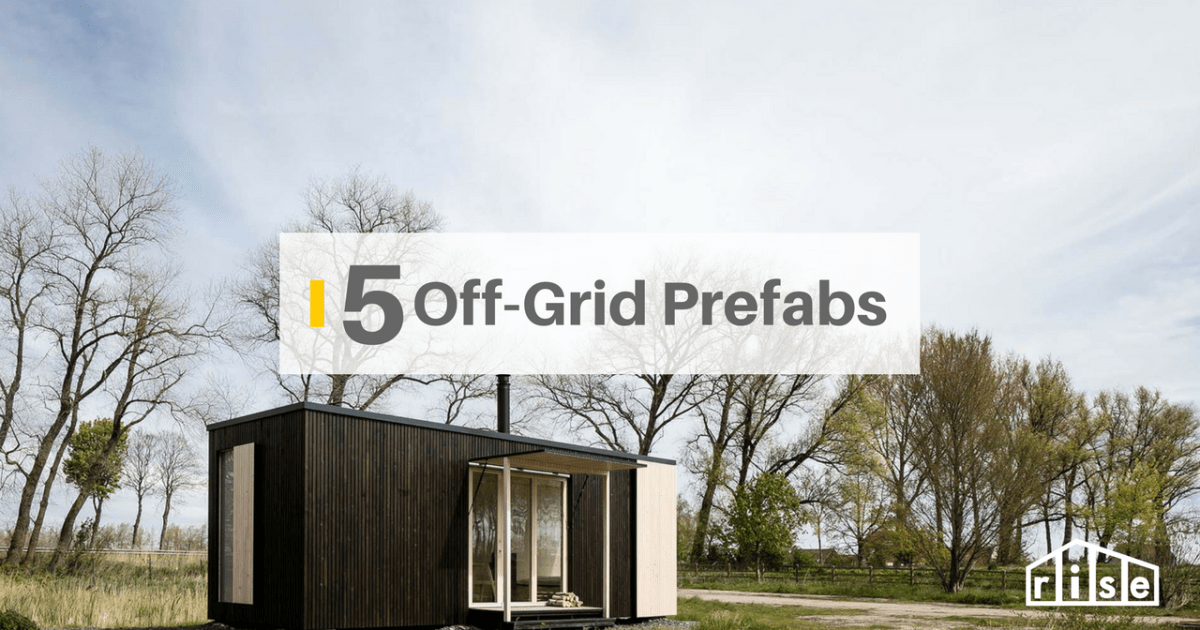 5 Stunning Prefab Off Grid Homes With